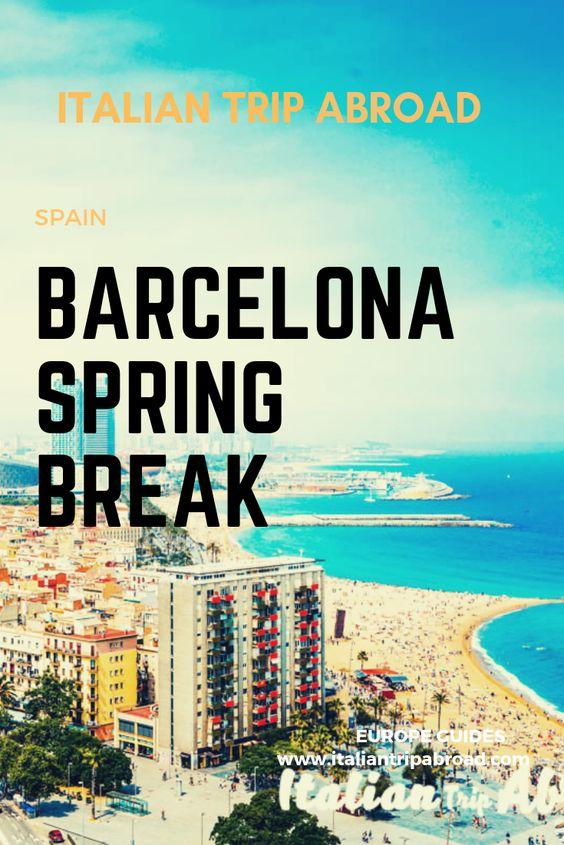 The best Spring Break in Barcelona - Spain 1
