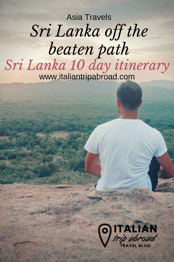 Off the beaten path sri lanka 10 day itinerary