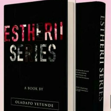 Esther II Series by oladapo Yetunde