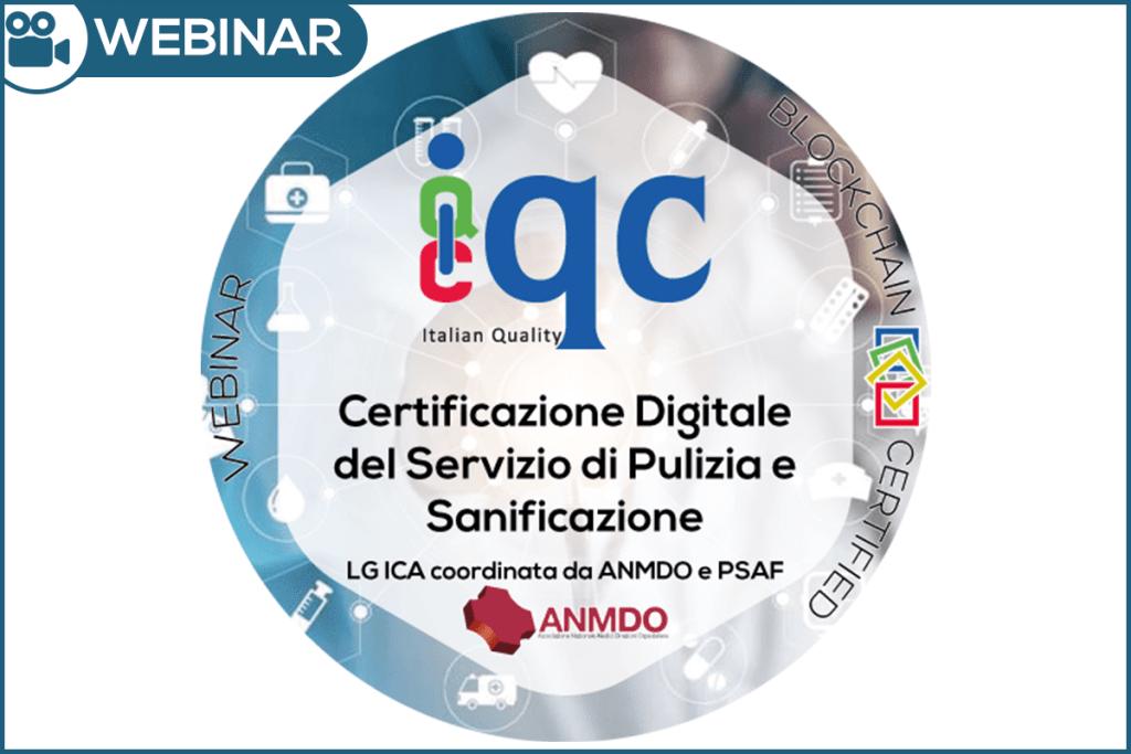 Webinar Certificazione Digitale del Servizio di Pulizia e Sanificazione ANMDO