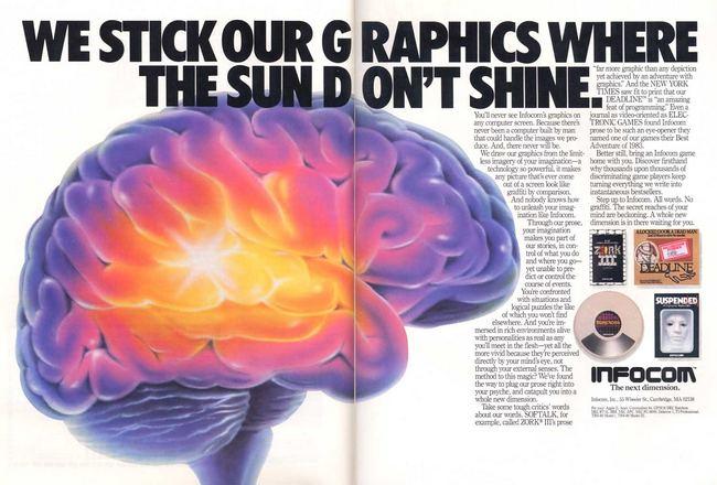 Реклама Infocom прозрачно намекает на отсутствие компьютерной графики в играх компании – и на присутствие умственных способностей у потенциальных геймеров