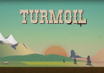 Turmoil: нефтяная лихорадка