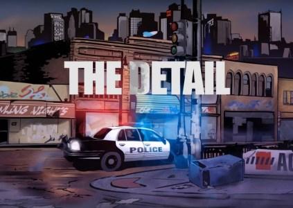 The Detail: полицейская история