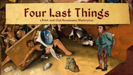 Four Last Things: похождения грешника в мире Босха и Брейгеля