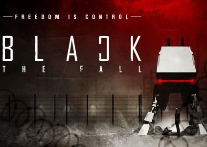 Black The Fall: свобода – это контроль