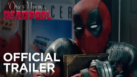 Первый трейлер супергеройского фильма Once Upon a Deadpool / «Жил-был Дэдпул» с рейтингом PG-13