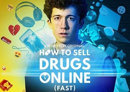 Рецензия на сериал How to Sell Drugs Online (Fast) / «Как продавать наркотики онлайн (быстро)»