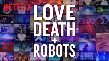 Netflix продлил мультсериал для взрослых Love, Death & Robots / «Любовь, Смерть и Роботы» на второй сезон