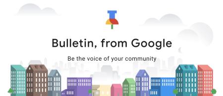 Google закроет сервис гиперлокальных новостей Bulletin