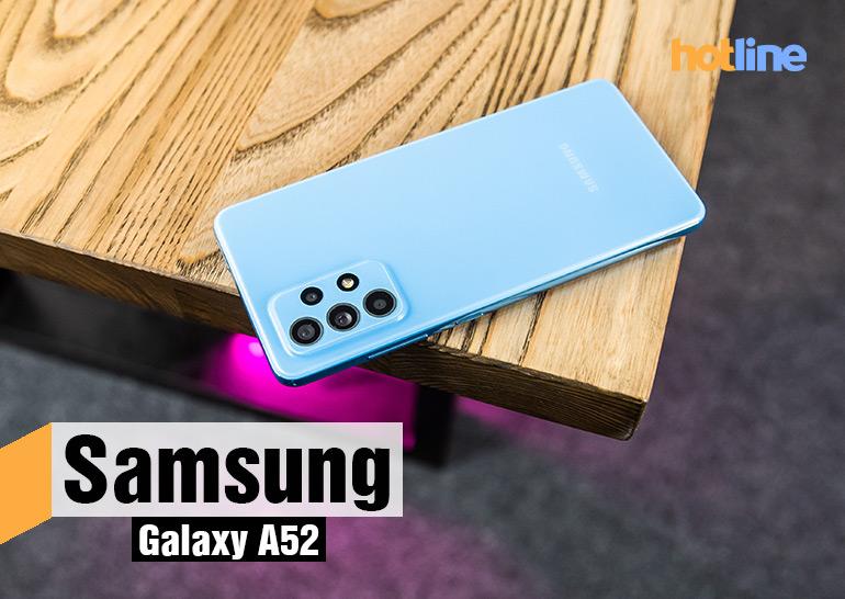 Опыт использования Samsung Galaxy А52 - ITC.ua