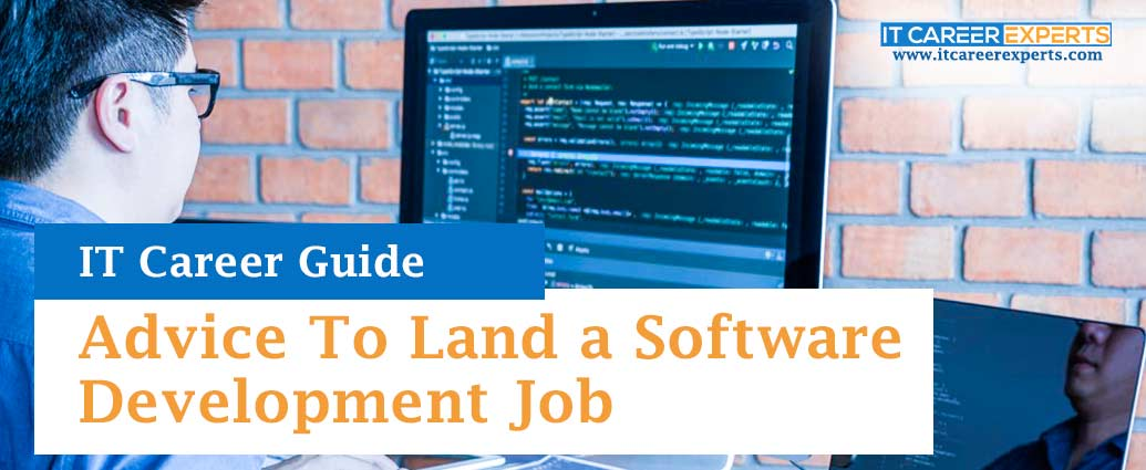 Advice To Land a Software Development Job