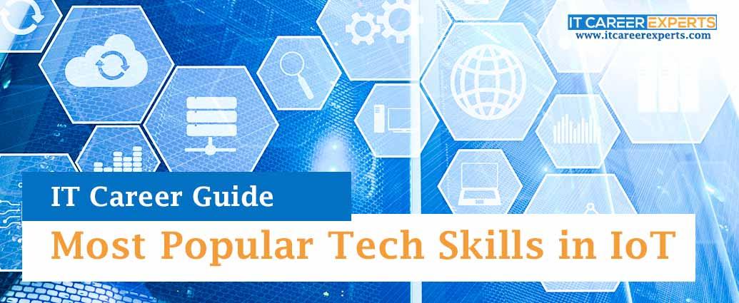 Most Popular Tech Skills in IoT