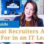 Skills That Recruiters Are Looking For in an IT Leader