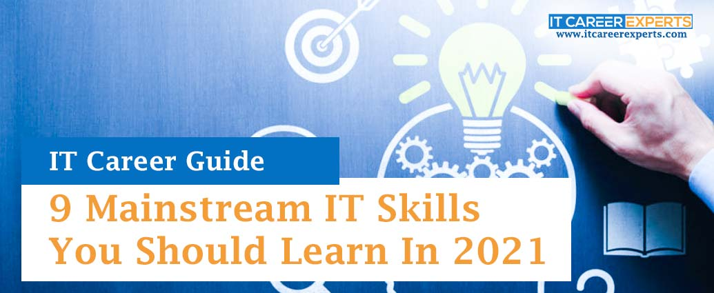 9-Mainstream-IT-Skills-You-Should-Learn-In-2021