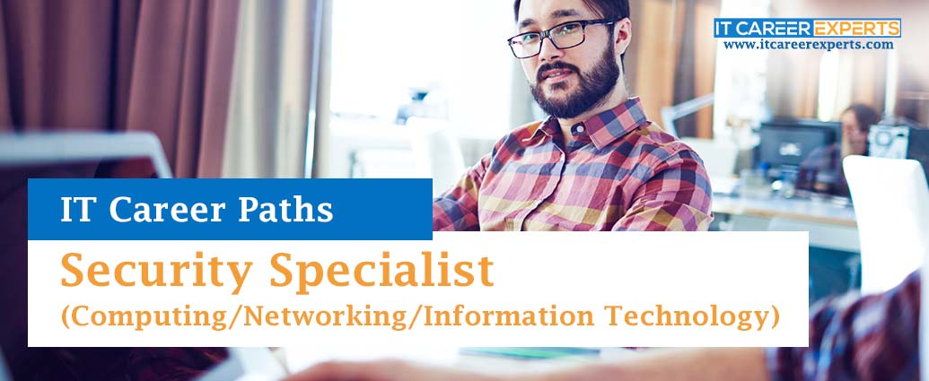 Security Specialist (Computing Networking Information Technology)