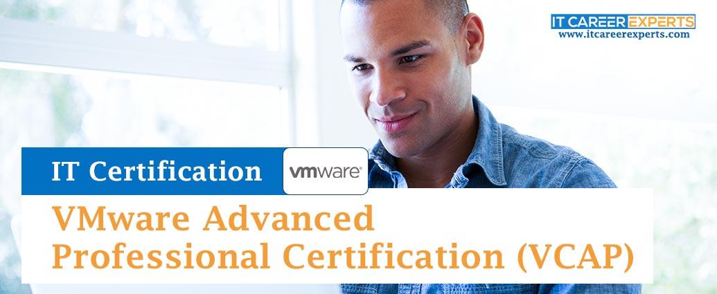 VMware Advanced Professional Certification (VCAP)