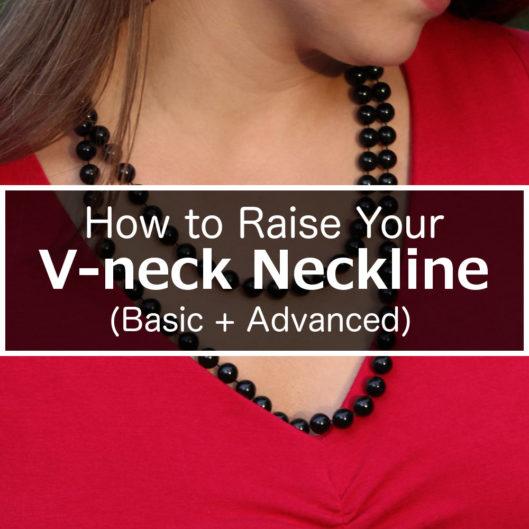 How to Raise a V-Neck Neckline