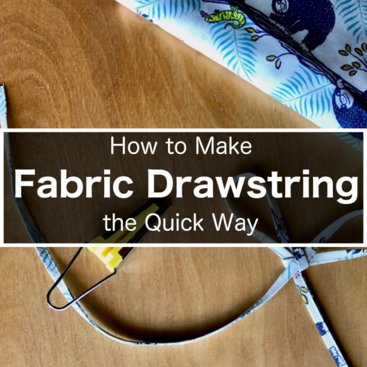 How to make fabric drawstring the quick way