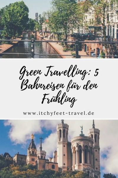 Green Travelling - 5 Bahnreisen für den Frühling