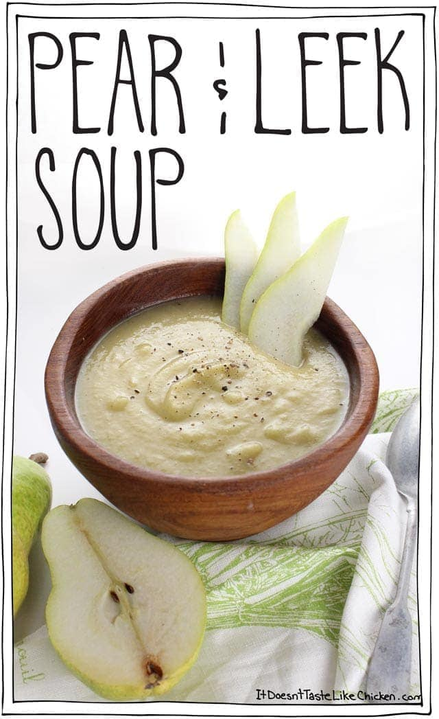 Pear & Leek Soup. Lightly sweet, peppery, creamy (even though there isn't any cream), you can taste the pears in a gorgeous savoury way, warm and comforting, it's spectacularly yummy. Very easy to make, perfect for any occasion. Vegan, vegetarian, gluten-free, dairy-free. #itdoesnttastelikechicken