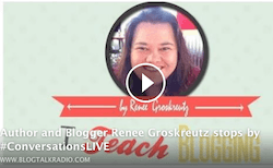 Blogging Tips by Renee Groskreutz