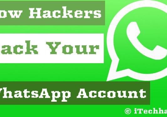 how hackers hack your whatsapp account in 2016 - itechhacks