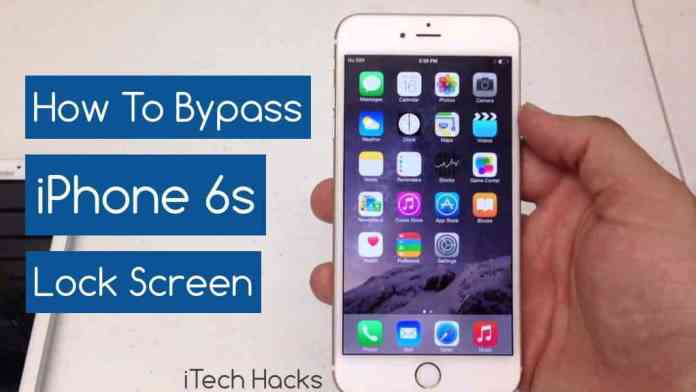 How to Bypass iPhone 6s Lock Screen