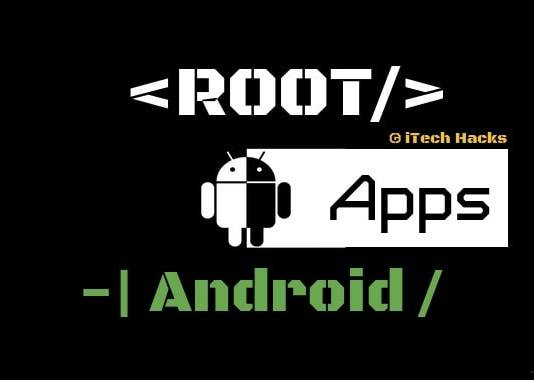 Best Root Apps For Android 2017