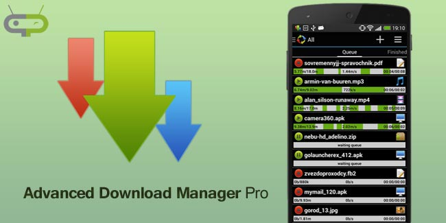- Advanced Download Manager Download Manager for Android - Top 20 Best Download Managers for Android