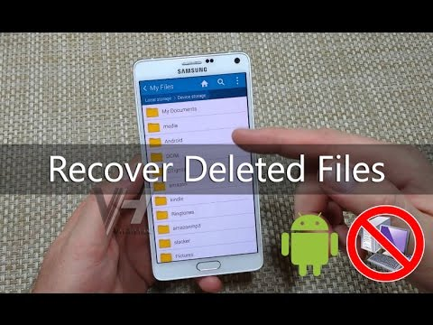 - recover deleted files from android - (5 Methods) How To Recover Mistakenly Deleted Files/Videos From Android
