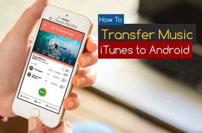 How To Transfer Songs/Videos From iOS (iTunes) to Android  - transfer music from itunes to android - How To Transfer Songs/Videos From iOS (iTunes) to Android