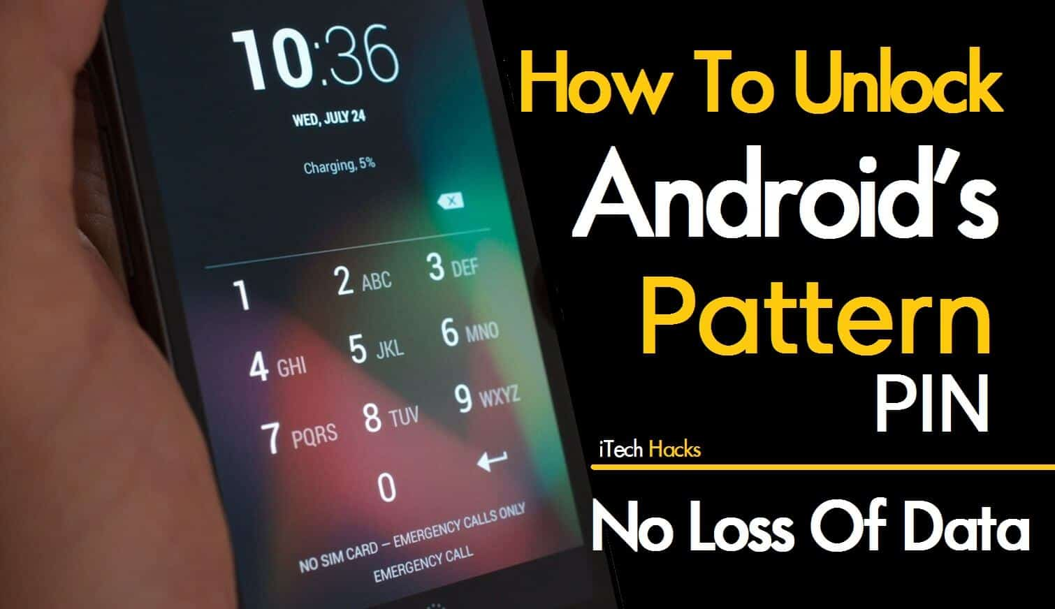 Phone Android Phone Hack how to hackunlock android pattern lock pin password 100 working password