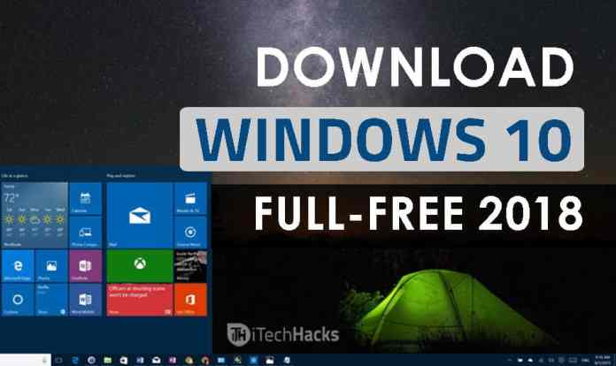 Download Windows 10 Full Free (ISO 32-64 Bit) 2019: Install Windows 10