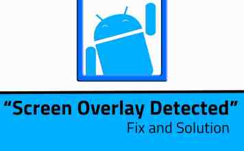 """""""Screen Overlay Detected"""" Issue Fixed Permanently In Any Android?"""