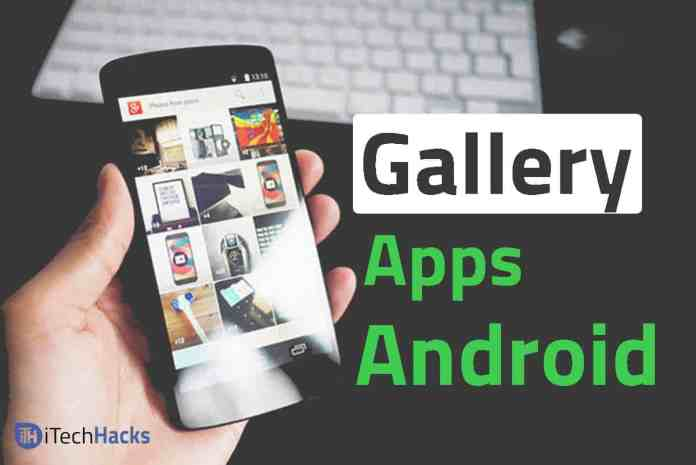 Top 5 Free Best Gallery Apps For Android Smartphones