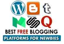 Top 5 Best Free Blogging Platforms