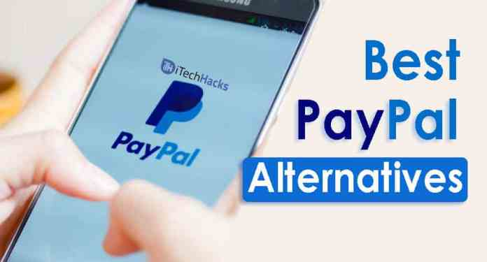 Top 6 Best PayPal Alternatives to Make Online Payments  - PayPal Alternatives - (6+) Best PayPal Alternatives 2018 to Make Online Payments