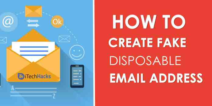 How To Create Fake Disposable Email Address Unlimited?  - Create Fake Disposable Email Address Unlimited - 7 Best Sites To Create Fake Disposable Email Address Unlimited? (2018)