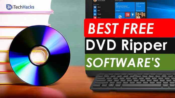 """Top 6 Best Free DVD Ripper Software's of 2018  - best DVD ripeer 2018 itechhacks - Top """"6"""" Best Free DVD Ripper Software's of 2018 (Working)"""
