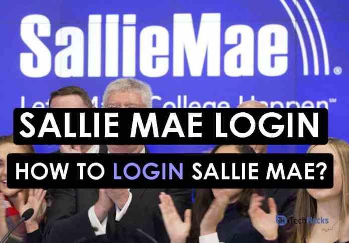Sallie Mae login | How To Login Sallie Mae Account?