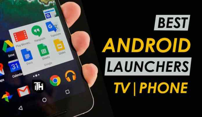 Top 25 Best Android Launchers 2019   Smartphone, Android TV  - Android Launchers TV and Smartphones - Top 25 Best Android Launchers 2019