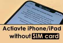 How To Activate iPhone and iPad without SIM Card?
