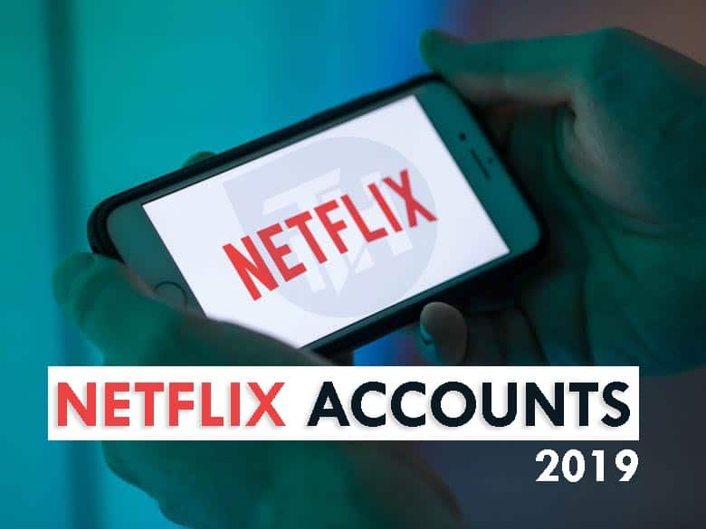 Netflix Account List 2018 April WorkingFree Netflix Accounts and