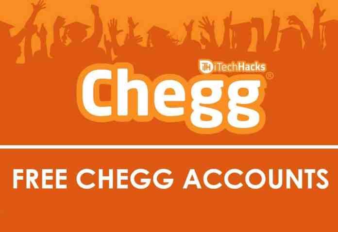 Free Premium Chegg Accounts & Passwords 2019