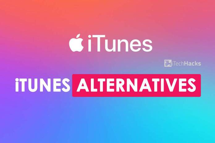 5 Best iTunes Alternatives You Can Use in 2019  - itunes alternatives - 5 Best iTunes Alternatives You Can Use in 2019