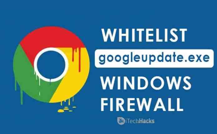How to Whitelist Googleupdate.exe for Windows 7/8/10  - googleupdate exe fix - (3 Methods) Fix GoogleUpdate.exe Error for Windows 7/8/10 (2019)