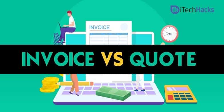 Difference Between Invoice and Quote?