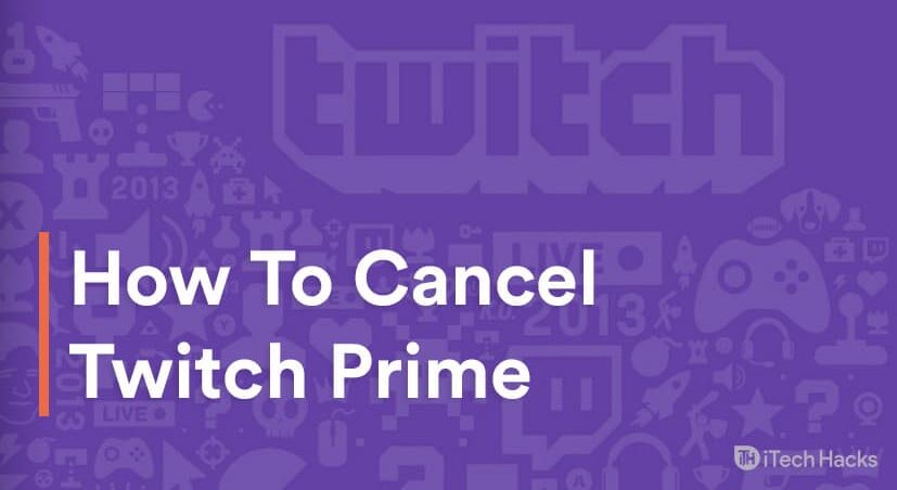 How To Cancel Twitch Prime Trial Subscription