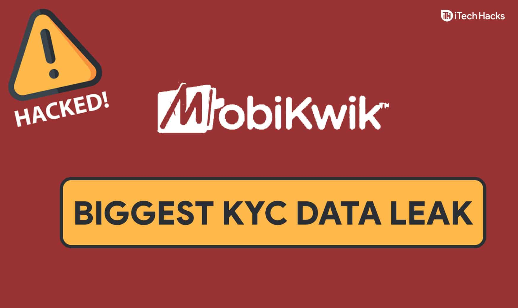 MobiKwik: The Biggest KYC Data Leak in the History