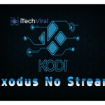 How To Fix Exodus no Stream Available in Kodi 2020?